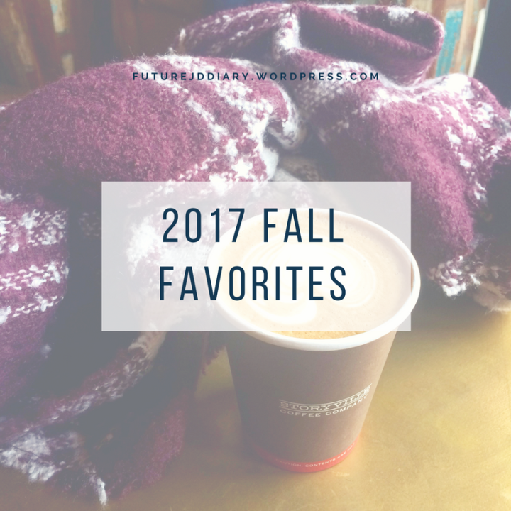 2017 Fall Favorites