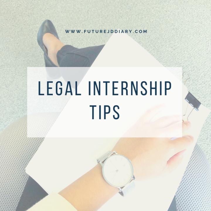 Legal Internship Tips